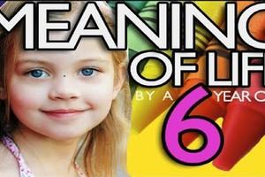 Το νόημα της ζωής από μια 6χρονη
