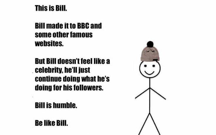 Ποιος κρύβεται πίσω από το meme με τον Bill που κατακλύζει το ίντερνετ