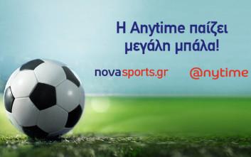 H Anytime έπαιξε μεγάλη μπάλα με τα ντέρμπι ΑΕΚ – Ολυμπιακός και Παναθηναϊκός – ΑΕΚ στο Novasports.gr