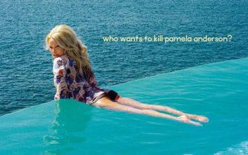 Εξώφυλλο Vogue: Ποιος θέλει να σκοτώσει την Πάμελα Άντερσον;