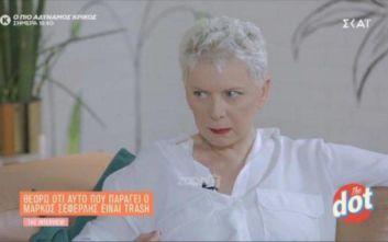 Έλενα Ακρίτα: «Αυτό που παράγει ο Μάρκος Σεφερλής είναι trash»