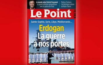 Le Point: «Ερντογάν, ο πόλεμος στις πόρτες μας» - Η οργή των Τούρκων για το πρωτοσέλιδο