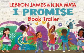 «Υπόσχομαι... να πηγαίνω σχολείο» - Best seller έγινε το παιδικό βιβλίο του ΛεΜπρον Τζέιμς