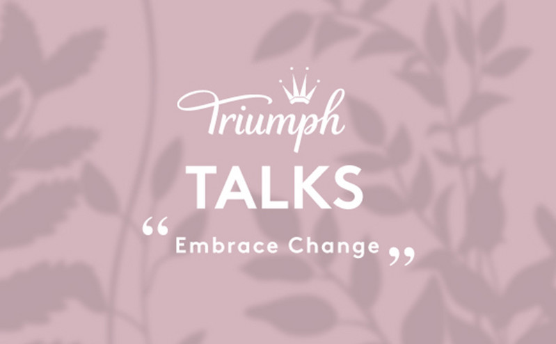 Triumph Talks – Embrace Change